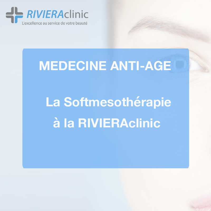 La Softmesothérapie à la RIVIERAclinic Lausanne!